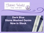 Stone Washed Denim Now at Fabric World in George