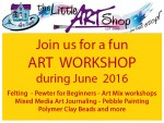 The Little Art Shop Workshops for June 2016