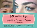 Microblading, the exciting new edition to the Permanent Beauty treatment range in Hartenbos