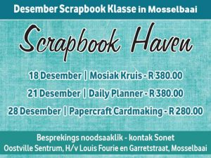 Desember Scrapbook Klasse in Mosselbaai aangebied
