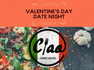 Valentine's Day Date Night at Ciao Family Bistro George