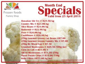 April 2018 Month End Specials on Frozen Vegetables in George