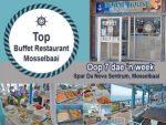 Top Buffet Restaurant in Mosselbaai