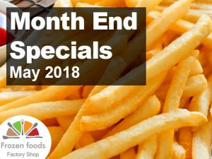 Frozen Foods May 2018 Month End Specials in George