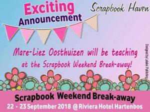 Scrapbook Weekend Break-away Hartenbos Teacher Announced