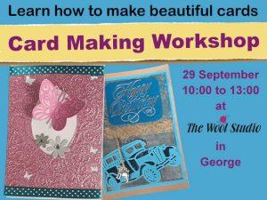 Card Making Workshop in George on 29 September 2018