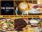 Weekly Restaurant Specials at The Bench in George