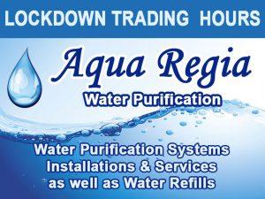 Aqua Regia Water Purification Lockdown Trading Hours