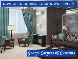 George Carpets and Curtains Now Open