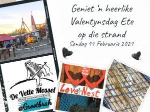 Valentynsdag Ete op die Strand by De Vette Mossel Grootbrak